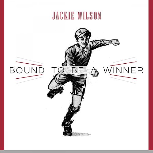 Bound To Be a Winner von Jackie Wilson