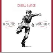 Bound To Be a Winner von Erroll Garner