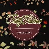 Pretty Flowers by Yma Sumac