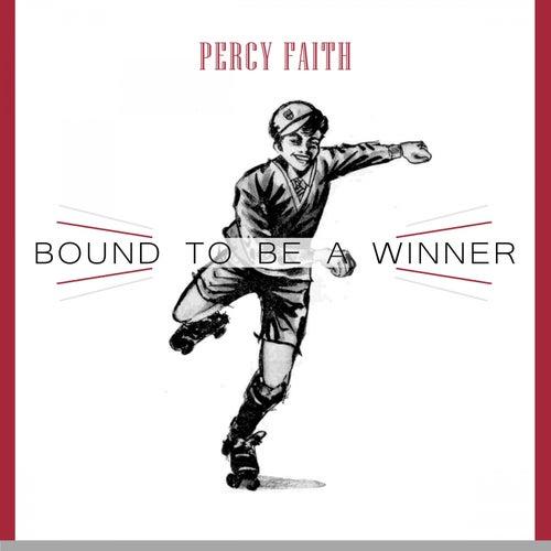 Bound To Be a Winner von Percy Faith