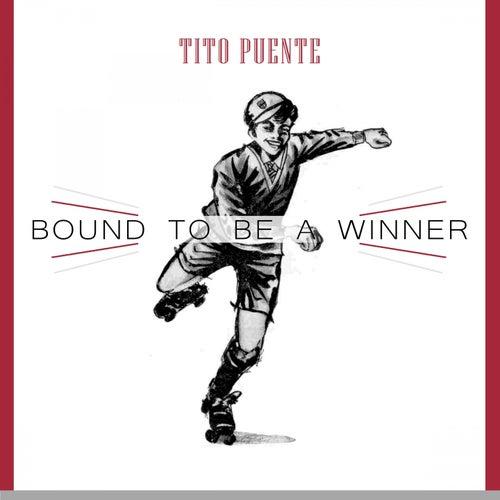 Bound To Be a Winner von Tito Puente