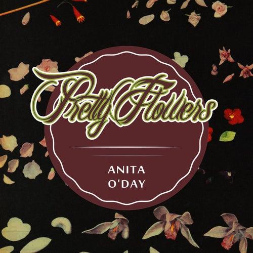 Pretty Flowers von Anita O'Day