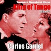 King of Tango, Vol. 2 by Carlos Gardel