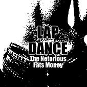 Lap Dance by Fats Money