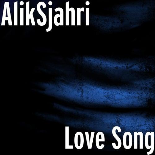 Love Song by Alik Sjahri