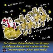Die schönsten Weihnachtslieder zum Mitsingen, deutsch, französisch und italienisch by Chor
