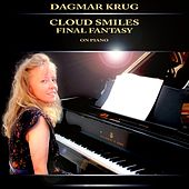 Cloud Smiles - Final Fantasy on Piano by Dagmar Krug