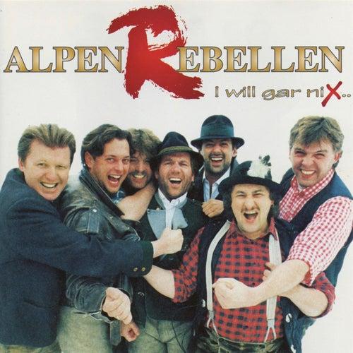 I will gar nix by AlpenRebellen