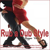 Rub a Dub Style Reggae, Vol. 1 by Various Artists