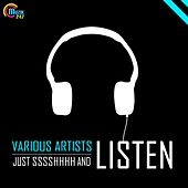 Just SSSSHHHH and Listen by Various Artists
