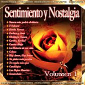 Sentimiento y Nostalgia, Vol. 1 by Various Artists