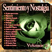 Sentimientos y Nostalgia, Vol. 2 by Various Artists