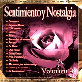 Sentimientos y Nostalgia, Vol. 4 by Various Artists