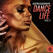 Electro Club Nights Dance Life, Vol. 3 by Various Artists
