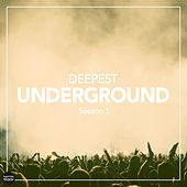 Deepest Underground Session 1 by Various Artists