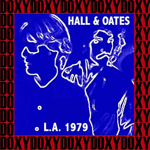 The Roxy Theater, Los Angeles, November 4th, 1979 (Doxy Collection, Remastered, Live on Fm Broadcasting) von Hall & Oates