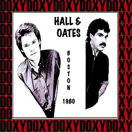 Orpheum Theater, Boston, August 19th, 1980 (Doxy Collection, Remastered, Live on Fm Broadcasting) von Hall & Oates