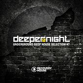 Deeper at Night, Vol. 7 by Various Artists