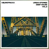 Urban Stories Deep House, Vol. 2 by Various Artists