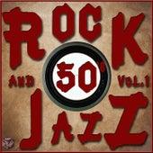Rock and Jazz 50's, Vol. 1 von Various Artists