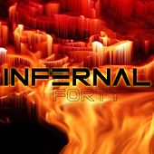 Infernal by Forty