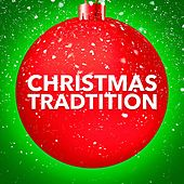 Christmas Tradition (A Selection of Tradition Christmas Carols) by Various Artists