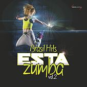 Esta Zumba: Brasil Hits, Vol. 2 by Various Artists