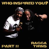 Who Inspired You?, Pt. 2 by Various Artists