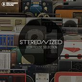 Stereonized - Tech House Selection, Vol. 21 by Various Artists