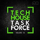 Tech House Task Force, Vol. 18 by Various Artists