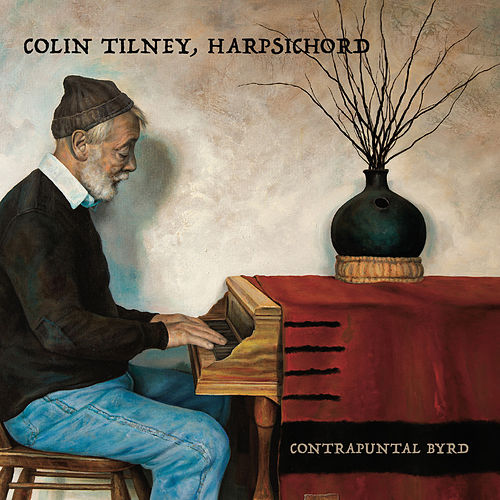 Contrapuntal Byrd by Colin Tilney