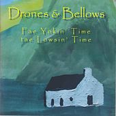Fae Yokin' Time Tae Lowsin' Time by The Drones