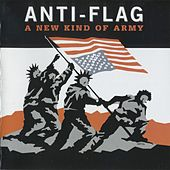 A New Kind of Army by Anti-Flag