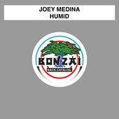 Humid by Joey Medina