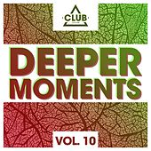 Deeper Moments, Vol. 10 by Various Artists