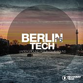 Berlin Tech, Vol. 16 by Various Artists