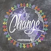 Change - Single by Cymphonique