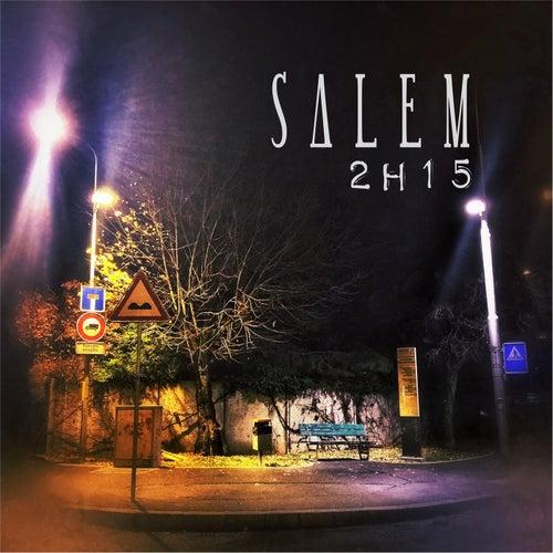 2h15 by Salem