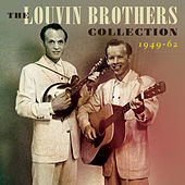 The Louvin Brothers Collection 1949-62 by The Louvin Brothers