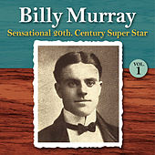 Sensational 20th Century Super Star, Vol. 1 by Billy Murray
