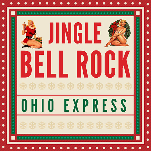 Jingle Bell Rock von Ohio Express