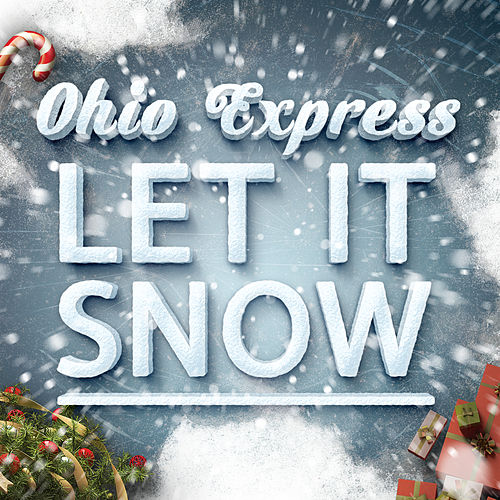 Let It Snow von Ohio Express