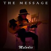 Melodie by The Message
