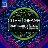 City of Dreams (Ringtone) by Dirty South