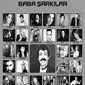Baba Şarkılar by Various Artists