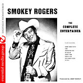 The Complete Entertainer (Digitally Remastered) by Smokey Rogers