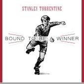Bound To Be a Winner von Stanley Turrentine