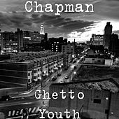 Ghetto Youth by Chapman