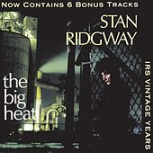 The Big Heat by Stan Ridgway