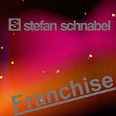 Franchise by Stefan Schnabel